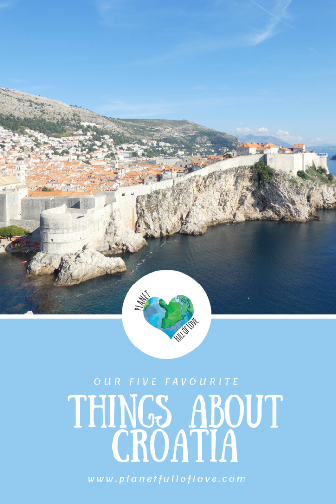 Our Five Favourite Things About Croatia - Pinterest